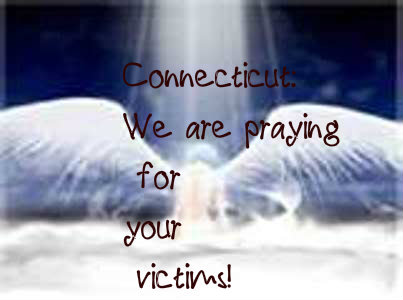 prayer for Connecticut victms